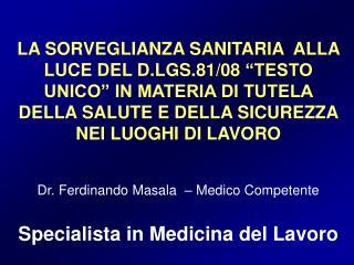 LA SORVEGLIANZA SANITARIA  ALLA LUCE DEL D.LGS.81