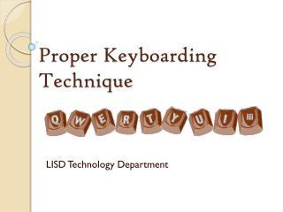 Proper Keyboarding Technique