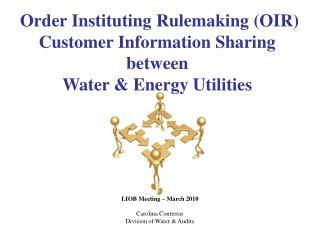Order Instituting Rulemaking (OIR) Customer Information Sharing between Water & Energy Utilities