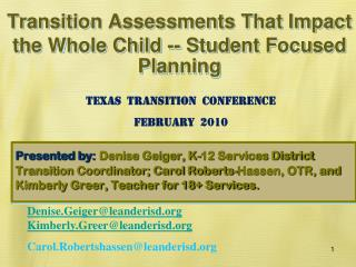 Transition Assessments That Impact the Whole Child -- Student Focused Planning