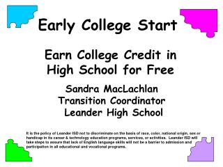 Earn College Credit in  High School for Free