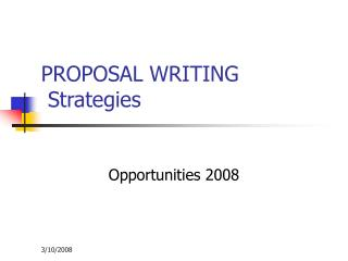 PROPOSAL WRITING  Strategies