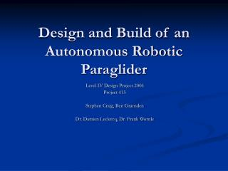Design and Build of an Autonomous Robotic Paraglider