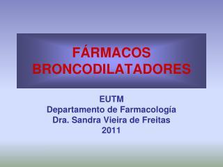 FÁRMACOS BRONCODILATADORES