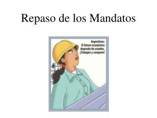 Repaso de los Mandatos