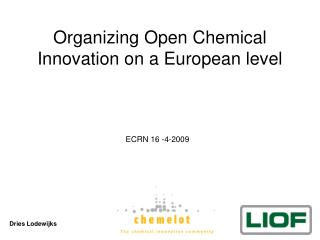 Organizing Open Chemical Innovation on a European level
