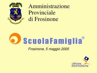 Frosinone, 5 maggio 2005