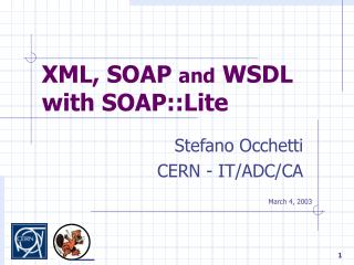 XML, SOAP  and  WSDL with SOAP::Lite
