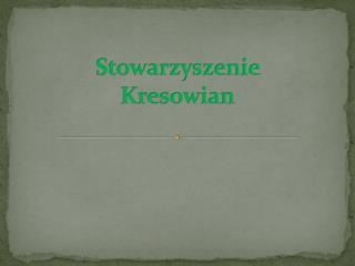 Stowarzyszenie  Kresowian