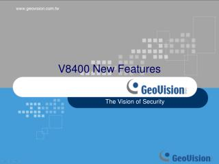 V8400 New Features