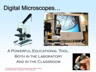 Digital Microscopes…