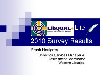 Lite  2010 Survey Results