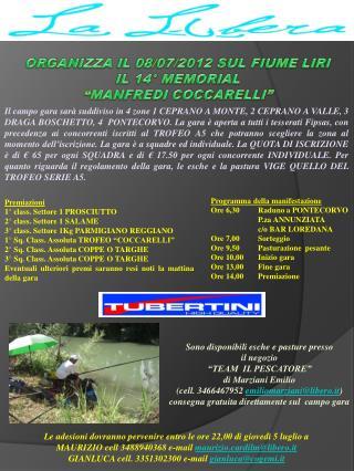 Programma della manifestazione Ore 6,30Raduno a PONTECORVO P.za ANNUNZIATA c/o BAR LOREDANA