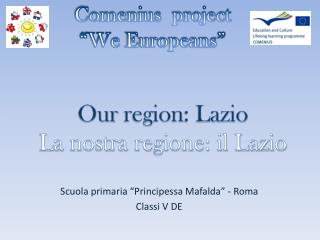 Scuola primaria �Principessa Mafalda� - Roma Classi V DE