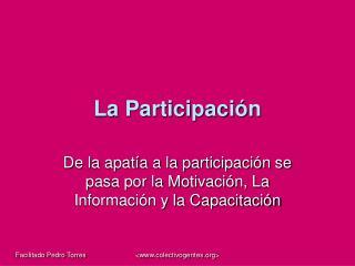 La Participación