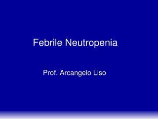 Febrile Neutropenia