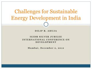 Challenges for Sustainable Energy Development in India