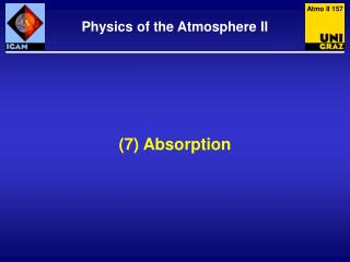 (7) Absorption
