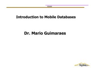 Introduction to Mobile Databases