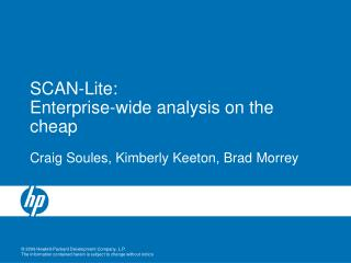 SCAN-Lite: Enterprise-wide analysis on the cheap