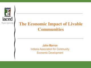 The Economic Impact of Livable Communities