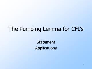 The Pumping Lemma for CFL s