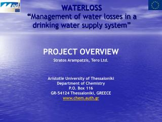 "WATERLOSS "" Management of water losses in a drinking water supply system"""