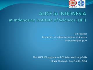 ALICE in INDONESIA  at Indonesian Institute of Sciences (LIPI)