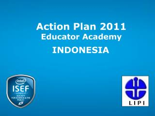 Action Plan 2011 Educator Academy