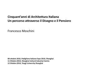 Cinquant�anni di Architettura Italiana Un percorso attraverso il Disegno e il Pensiero