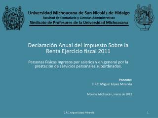 Declaración Anual del Impuesto Sobre la Renta Ejercicio fiscal 2011