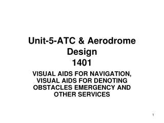 Unit-5-ATC & Aerodrome Design 1401