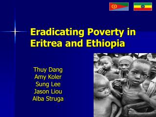 Eradicating Poverty in Eritrea and Ethiopia