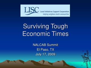 Surviving Tough Economic Times