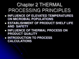 Chapter 2 THERMAL PROCESSING PRINCIPLES