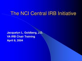 The NCI Central IRB Initiative