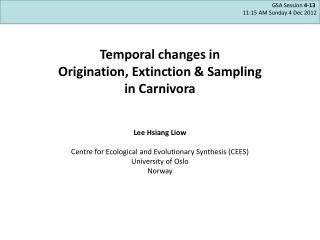 Temporal changes in  Origination, Extinction & Sampling in Carnivora