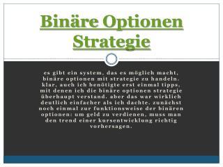 Bin�re Optionen Strategie