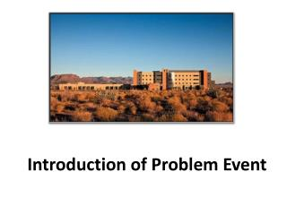 Introduction of Problem Event