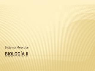 Biolog�a II