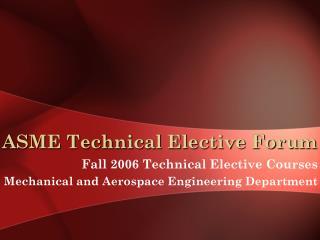 ASME Technical Elective Forum