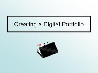 Creating a Digital Portfolio