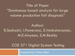 Presented by: Farhan Khan