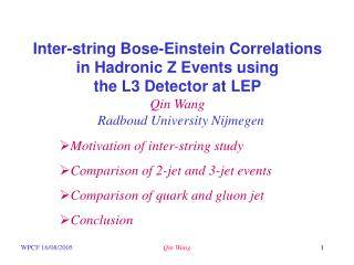 Inter-string Bose-Einstein Correlations in Hadronic Z Events using the L3 Detector at LEP Qin Wang