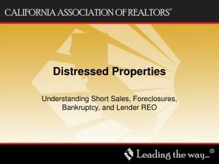 Distressed Properties