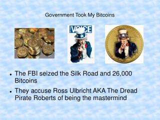 Government Took My Bitcoins