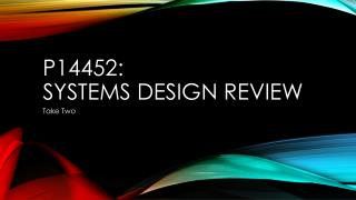 P14452: Systems Design Review