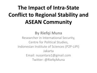 The Impact of Intra-State Conflict to Regional Stability and ASEAN Community