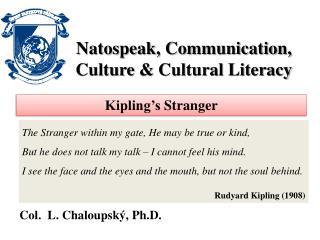 Natospeak, Communication, Culture  &  Cultural Literacy