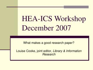 HEA-ICS Workshop December 2007